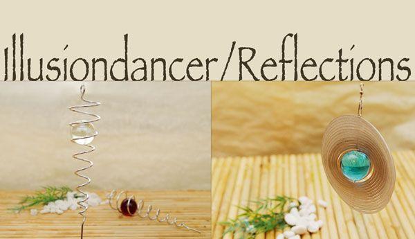 Illusion-Dancer und Reflections